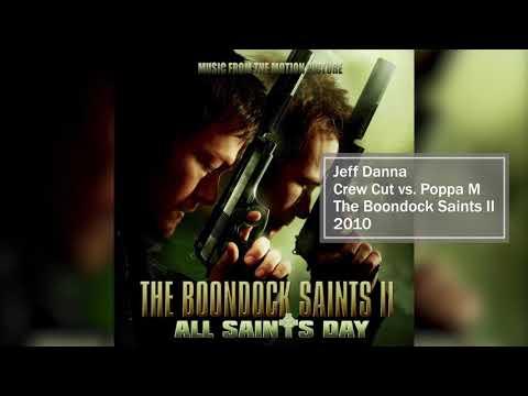The Boondock Saints II: All Saints Day Original Motion Picture Score (Full Album) | Jeff Danna