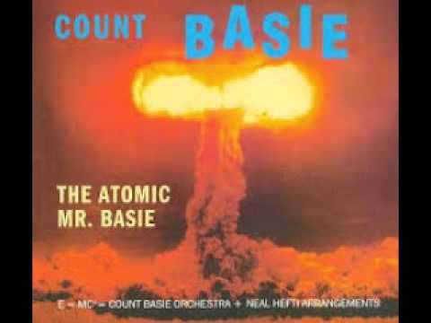 Count Basie – The Atomic Mr. Basie (Full Album)
