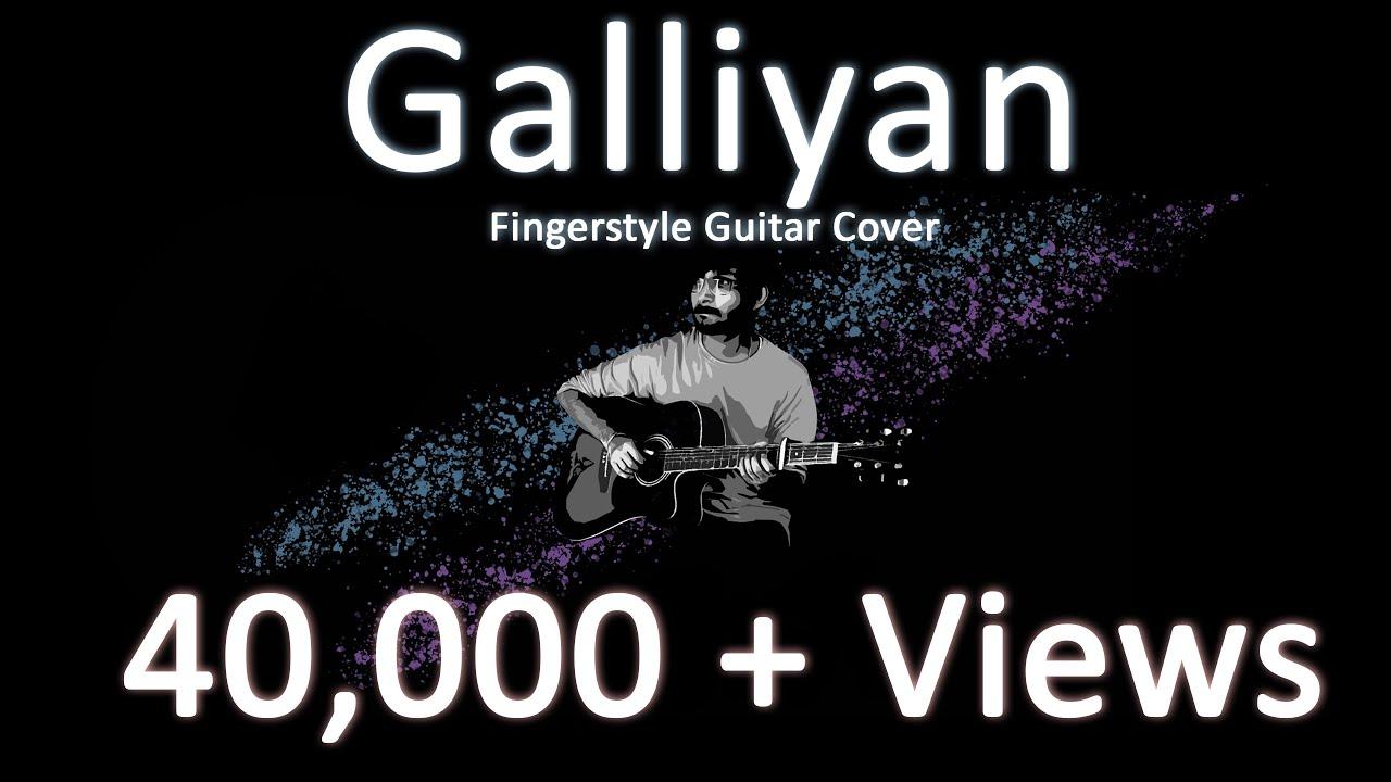 Galliyan – Shraddha Kapoor| Fingerstyle Guitar Cover