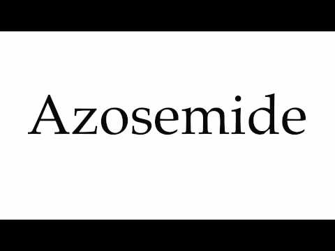 How to Pronounce Azosemide