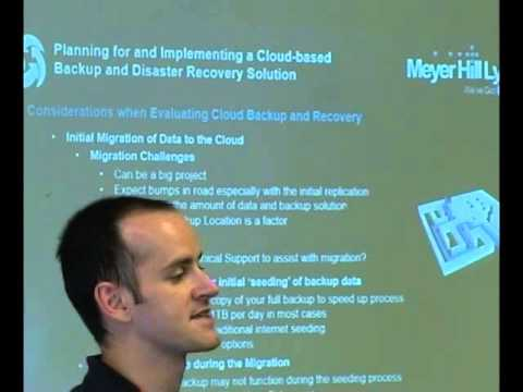 Planning for and Implementing a Cloud-based Backup and Disaster Recovery Solution