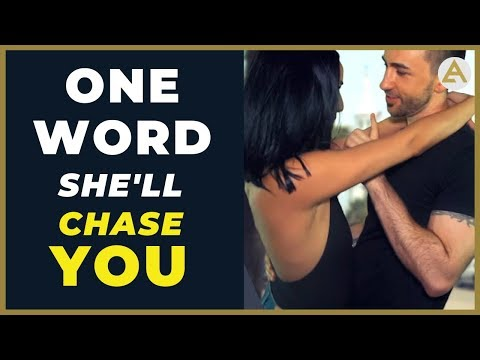 Say This ONE WORD To Make Women Chase You!