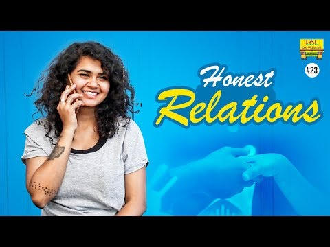 Honest Relations - Lol Ok Please || Epi #23 || Comedy Web Series
