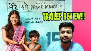 MERE PYAARE PRIME MINISTER TRAILER REVIEW