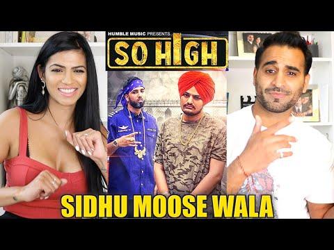 SO HIGH | Official Music Video REACTION!! | SIDHU MOOSE WALA ft. BYG BYRD | Punjabi Songs