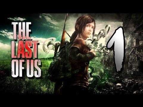 The Last of Us (PS3) -~- Gameplay Walkthrough / Playthrough Part 1 -~- (видео)