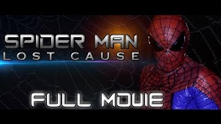Nonton Spider Man  Lost Cause Full Movie  Fan Film  Film Subtitle Indonesia Streaming Movie Download