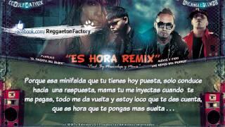 Es Hora Remix con letra Farruko Ft Alexis y Fido