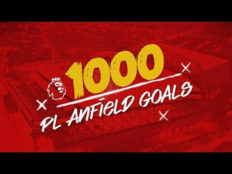 Video: 1000 Premier League Goals at Anfield | Some of our favourite strikes