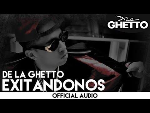 Excit�ndonos - De La Ghetto