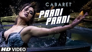 Paani Paani - Video Song - Cabaret