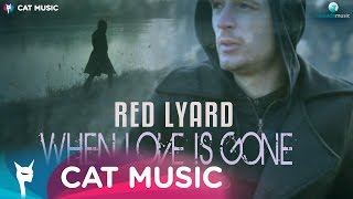 Red Lyard When Love Is Gone pop music videos 2016