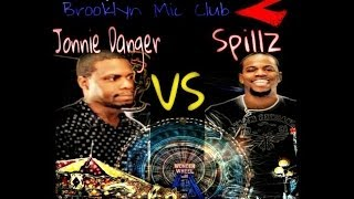 Brooklyn Mic Club | Jonnie Danger vs. Spillz