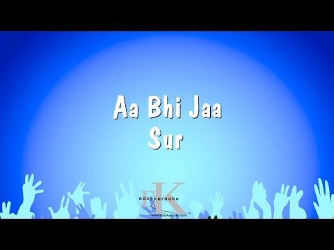 Aa Bhi Jaa - Sur (Karaoke Version)