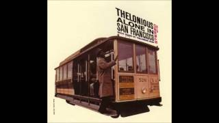 Video Thelonious alone in San Francisco - FULL ALBUM (1959) download in MP3, 3GP, MP4, WEBM, AVI, FLV January 2017