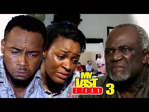 My Last Blood Season 3 - Chacha Eke 2018 Latest Nigerian Nollywood Movie Full HD