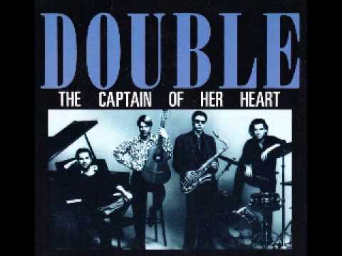 "double - ""the captain of her heart"" (1985)"