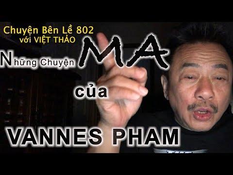 MC VIỆT THẢO- CBL(802)-NHỮNG CHUYỆN MA  của VANNES PHAM- February 14, 2019 - Thời lượng: 1 giờ, 35 phút.