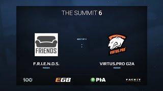 VIRTUS PRO G2A vs. F.R.I.E.N.D.S., Game 1, The Summit 6 Qualifiers, EU