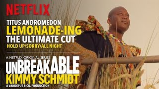 CHECK OUT THIS FINAL AND ULTIMATE CUT! Featuring every musical sequence from the 'Lemonade-ing' episode of Unbreakable Kimmy Schmidt (S03E02), ...