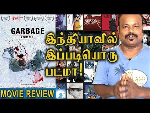 Garbage 2018 Indian Movie Review In Tamil By Jackie Sekar | Qaushiq Mukherjee
