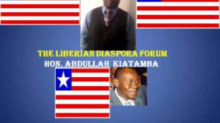 LIBERIAN DIASPORA FORUM with Hon. Abdullah Kiatamba