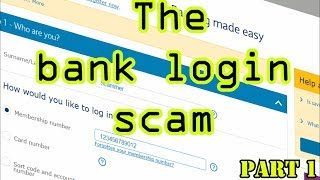 Video The bank login scam (Part 1) MP3, 3GP, MP4, WEBM, AVI, FLV September 2018