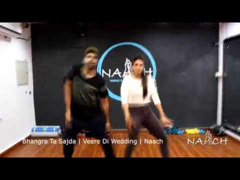 Bhangra Ta Sajda | Veere Di Wedding | Dance Choregraphy | Naach By Magictouch Entertainment