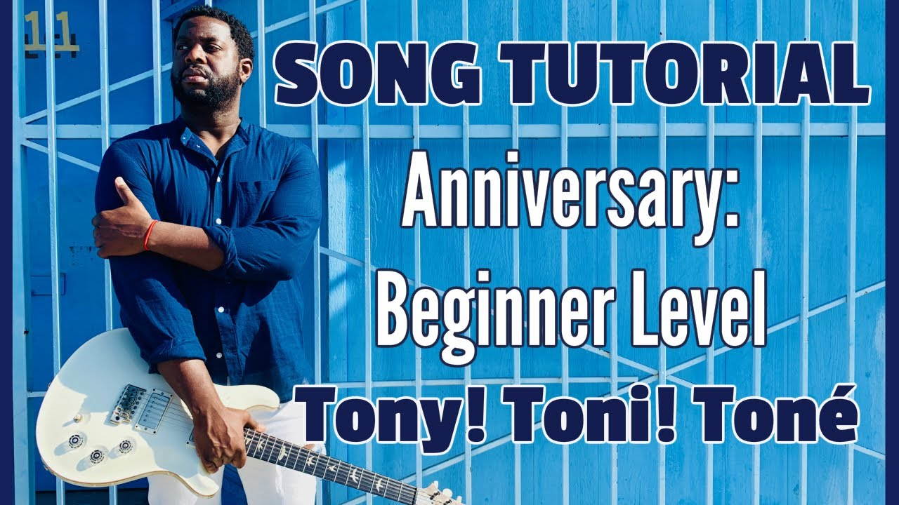 R&B Guitar Tutorial, Tony! Toni! Toné!'s,  Anniversary [Beginner Level Lesson]