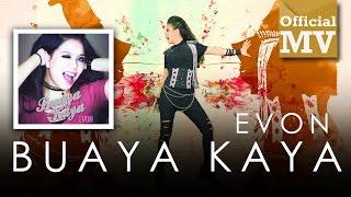 Evon - Buaya Kaya (Official Music Video)