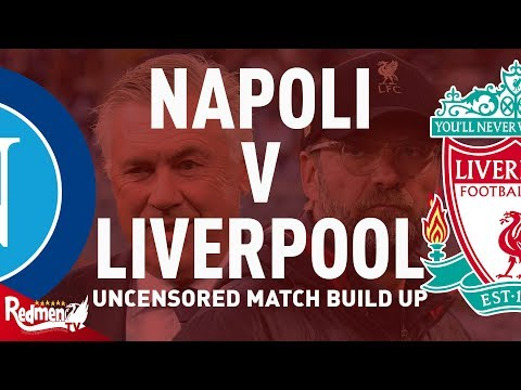 Napoli vs Liverpool | Uncensored Match Build Up Show