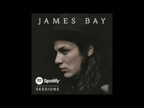 "If I Aint Got You - Live From Spotify London/2015 ""James Bay"""