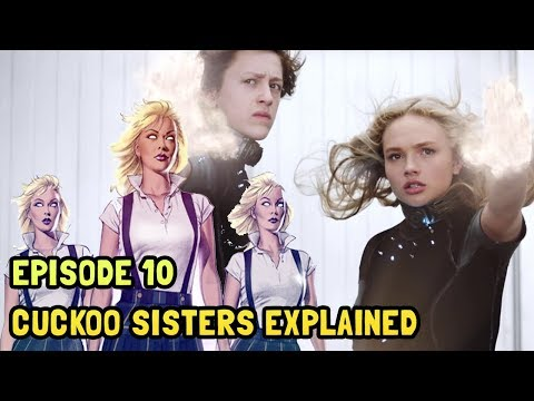 The Gifted Episode 10 Breakdown and Easter Eggs - Cuckoo Sisters Explained