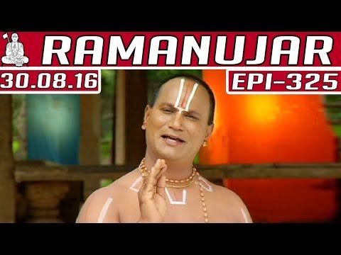 Ramanujar-Epi-325-30-08-2016-Kalaignar-TV