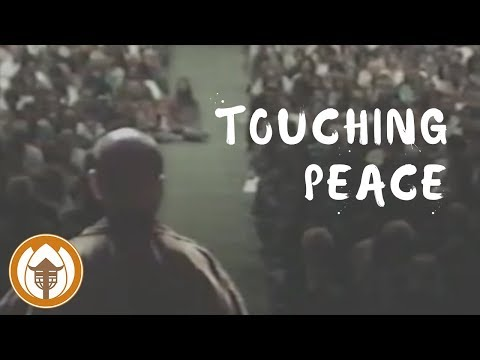Touching Peace | An Evening With Thich Nhat Hanh
