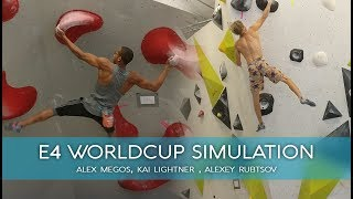 E4 Worldcup Simulation (Training) - With Alex Megos, Kai Lightner, Alexey Rubtsov, ... by BlocBusters