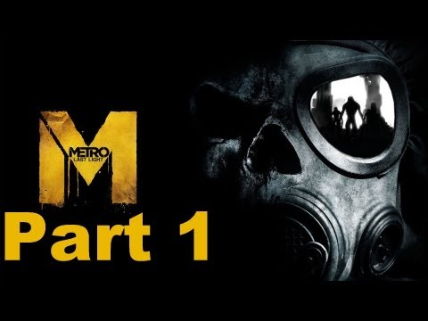 Metro Last Light Walkthrough Part 1 No Commentary
