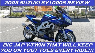 2. 2003 SUZUKI SV1000S REVIEW AND THOUGHTS