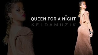 Keldamuzik vídeo clip Queen For A Night