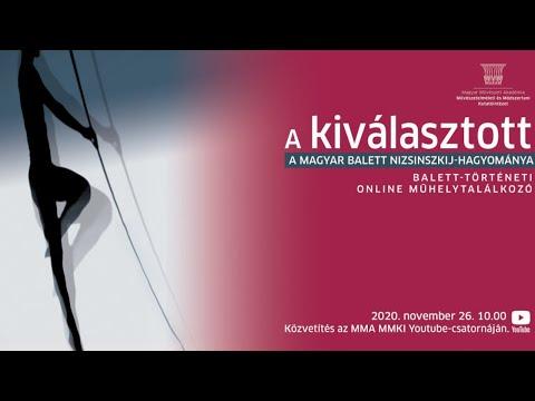 A kiválasztott - A magyar balett Nizsinszkij-hagyománya - Konferencia