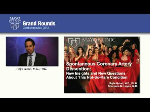 Spontaneous Coronary Artery Dissection: New Insights & Questions – Mayo Clinic CV Grand Rounds