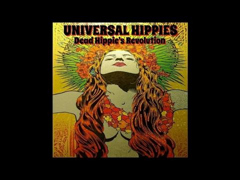 Universal Hippies - Dead Hippie's Revolution (2017) (New Full Album) (видео)