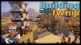 Building with fWhip :: DESERT WINDMILL #91 Minecraft Let's Play 1.12 Single Player Survival