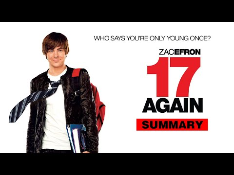 17 AGAIN (2009) - What if we became young again?