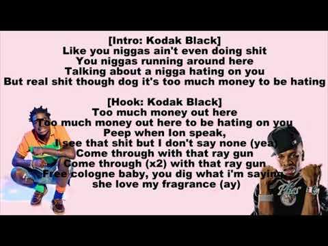 Kodak Black - Too Much Money (Lyrics)