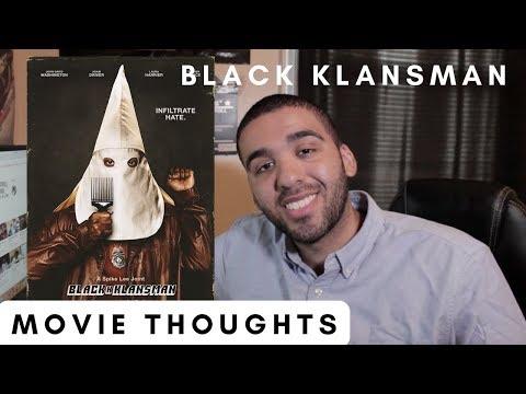 BlackkKlansman - Movie Thoughts