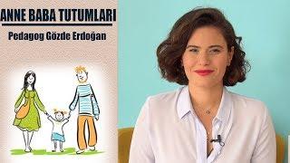 Video Anne Baba Tutumları - Pedagog Gözde Erdoğan MP3, 3GP, MP4, WEBM, AVI, FLV November 2018