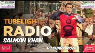 Salman Khan talks about TUBELIGHT
