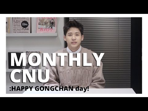 [MONTHLY CNU] HAPPY GONGCHAN day!