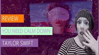 #review #taylorswiftlover REVIEW DA MÚSICA: YOU NEED CALM DOWN (juro que faz sentido nesse canal)